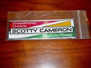 New/NIB Scotty Cameron Champions Choice Sticker