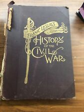 c.1895 Frank Leslie's Illustrated History of the Civil War Book