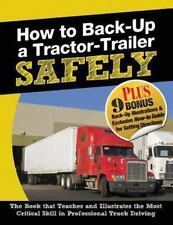 How to Back-Up a Tractor-Trailer Safely (Paperback or Softback)