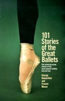 101 Stories of the Great Ballets: the Scene-by-scene Stories of the Most Popular