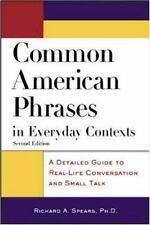 Common American Phrases in Everyday Contexts : A Detailed Guide to Real-Life...
