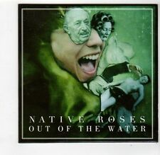 (FQ174) Native Roses, Out Of The Water - 2011 DJ CD