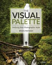 THE VISUAL PALETTE - MATIASH, BRIAN - NEW PAPERBACK BOOK