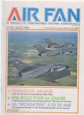 "AIR FAN N°69 CHAUMONT AIR BASE / FIN DU F-104 DEBUT TORNADO / LA ""RICHTHOFEN"""