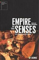 Empire Of The Senses : The Sensual Culture Reader, Paperback by Howes, David ...