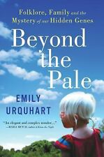 Beyond the Pale: Folklore, Family and the Mystery of Our Hidden Genes-ExLibrary