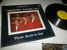 "THE LENNY WILSON TRIO RARE PRIVATE LOUNGE ON JEWEL RECORDS ""THREE SOULS IN ONE"""