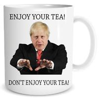 Boris Johnson Mug Enjoy Your Tea Lockdown Mug Novelty Gift Birthday Funny SM181