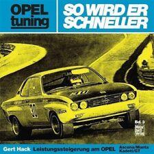 Opel tuning - So wird er schneller - Gert Hack - 9783879432356 PORTOFREI