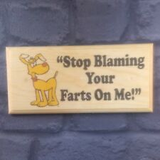 Stop Blaming Your Farts On Me - Plaque / Sign / Gift - Dog Pets Home Puppy 381