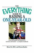 2 - The Everything Guide To RAISING A ONE-YEAR-OLD, Paperback (NEW)