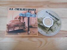 CD Blues B.B.& The Blues Shacks - Promotion CD (5 Song) Promo PRIVATE PRESS