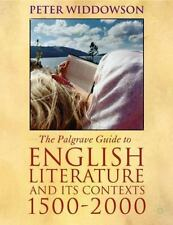 Palgrave Guide to English Literature and Its Contexts, 1500-2000 by Peter...