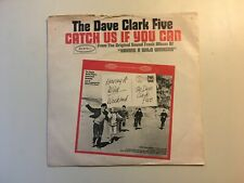 """The Dave Clark Five Catch Us If You Can / On the Move 7"""" 45 rpm Epic VG PS"""