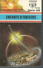 Enfants d'univers . Gabriel JAN.Anticipation 766 SF47A