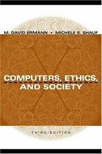 Computers, Ethics, and Society (2002, Paperback, Revised)
