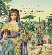 Projects About Ancient Rome (Hands-on History)