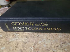 Germany and the Holy Roman Empire : Volume II by Joachim Whaley 2012