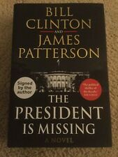 Signed Bill Clinton & James Patterson - THE PRESIDENT IS MISSING - UK Auto Rare