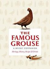 The Famous Grouse: A Whisky Companion: Heritage, History, Recipes &-ExLibrary