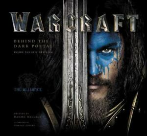 Warcraft : Behind the Dark Portal by Daniel Wallace (2016, Hardcover)-HUGE DISCO