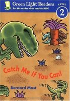 Catch Me If You Can! (Green Light Readers Level 2) by Bernard Most