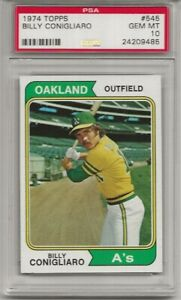 SET BREAK-1974 TOPPS #545 BILLY CONGLIARO, PSA 10 GEM MINT, LOW POP, OAKLAND A'S