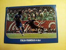 Figurina Panini CAMPIONI DEL MONDO GERMANY 2006 n°17 ITALIA-FRANCIA 6-4 new