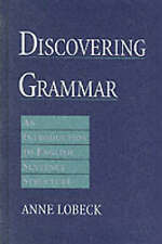 NEW Discovering Grammar: An Introduction to English Sentence Structure