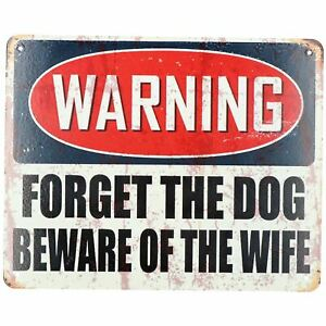 Hanging 'Forget Dog Beware of Wife' Metal Sign Home PrePunched Hole 20x25cm