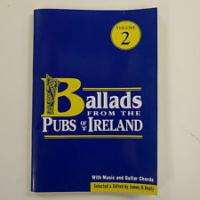 BALLADS FROM THE PUBS OF IRELAND ed. james n healy , vol 2