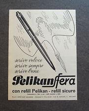 F358 - Advertising Pubblicità - 1955 -  PELIKAN SFERA CON REFILL SICURO