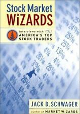 Stock Market Wizards: Interviews with America's Top Stock Traders Jack Schwager