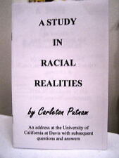 CARLETON PUTNAM A STUDY IN RACIAL REALITIES RACE AND REASON UNIVERSITY ADDRESS