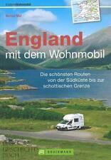 Moll: England mit dem Wohnmobil NEU Routen/Plätze/Reiseführer/Camper/Touren/GB
