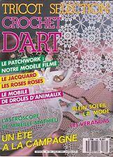 TRICOT SELECTION - CROCHET D'ART N° 139  - 1989 REVUE MAG - ETE A LA CAMPAGNE