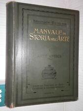 MANUALE DI STORIA DELL ARTE Arte Antica Antonio Springer Istituto Arti Grafiche