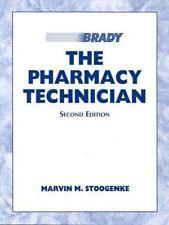 The Pharmacy Technician (2nd Edition)