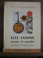 ELLE encyclopédie/ ELLE cuisine menus et recettes par Mapie de Toulouse-Lautrec