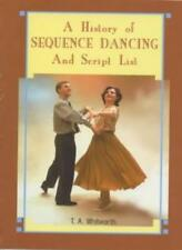 A History of Sequence Dancing and Script List,Thomas Alan Whitworth