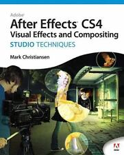 Adobe After Effects CS4 Visual Effects and Compositing Studio Techniques by Chr