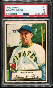 1952 Topps Baseball #73 WILLIAM WERLE Pittsburgh Pirates PSA 5 EX