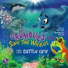 The Purple Grumblies Save the Whales Part Two: Battle Cry!, Brand New, Free s.
