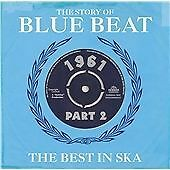 The Story Of Blue Beat 1961: The Best In Ska Part 2, Various Artists, Audio CD,