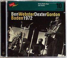 BEN WEBSTER & DEXTER GORDON BADEN 1972 CD SWISS RADIO DAYS VOL.10