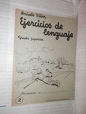EJERCICIOS DE LENGUAJE Grado superior 2 Aniceto Villar M A Salvatella 1960 libro