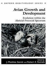 USED (VG) Avian Growth and Development: Evolution within the Altricial-Precocial