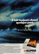 Publicité 1984  SUPRA cheminées Foyers Poeles à bois Inserts MARQUE FRANCAISE