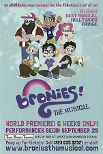 BRONIES - FRINGE FESTIVAL 2014 BEST MUSICAL - WORLD PREMIER - RACK & LOBBY CARD