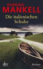 Die italienischen Schuhe von Henning Mankell (2009, Taschenbuch)